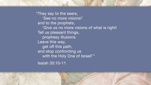 Isaiah, A Video Study - Session 34 - Isaiah 30