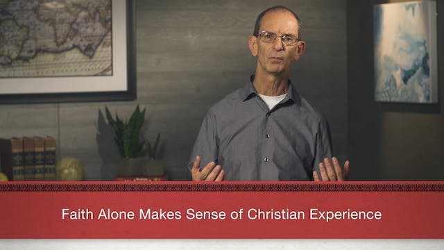 Faith Alone - Session 21 - A Concludi...