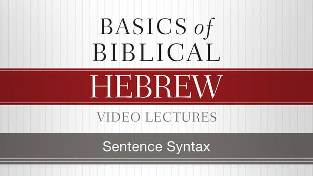 Basics of Biblical Hebrew - Session 2...
