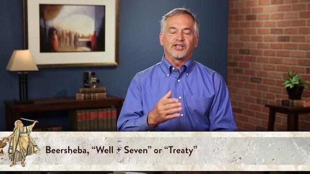 Genesis, A Video Study - Session 19 - Genesis 21:22 – 34