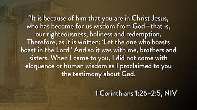 1 Corinthians - Session 6 - 1 Corinthians 1:26-2:5