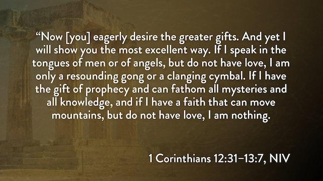 1 Corinthians - Session 26 - 1 Corinthians 12:31-13:7