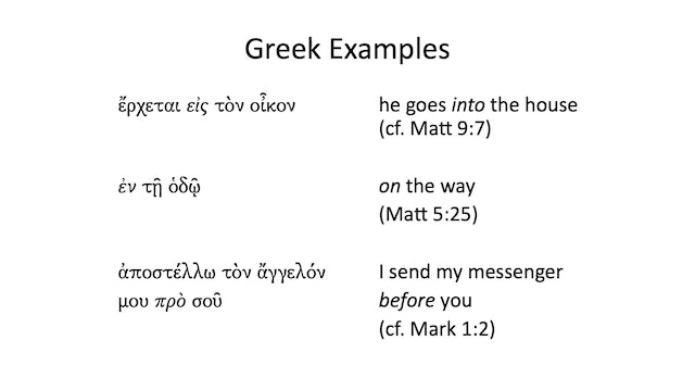 Intro to Biblical Greek -Session 6- Prepositions, Personal Pronouns, Conjunction