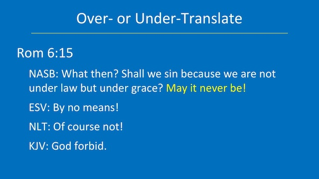 Greek for the Rest of Us - Lesson 32 - Translations