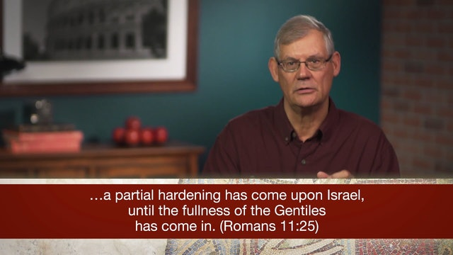 Romans, A Video Study - Session 35 - Romans 11:25-32
