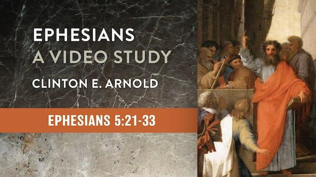 Ephesians (ZECNT) - Session 15 - Ephesians 5:22-33