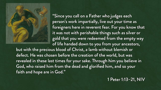 1 Peter - Session 4 - 1 Peter 1:13-21