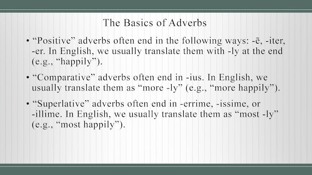 Basics of Latin - Session 11 - Imperfect Actives and Passives, and Adverbs