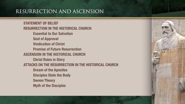 Historical Theology - Session 19: Resurrection and Ascension