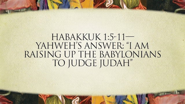 The Message of the Prophets - Session 24 - Nahum and Habakkuk
