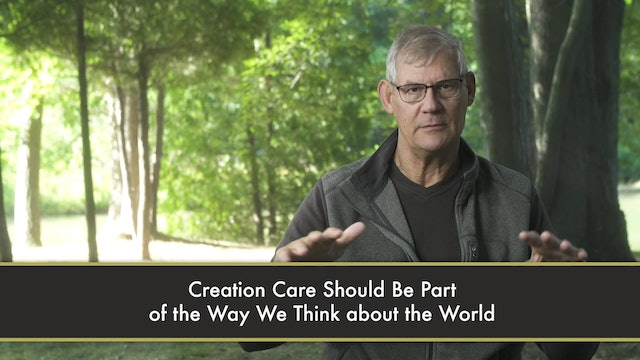 Creation Care - Session 10 - The Gospel and Creation Care