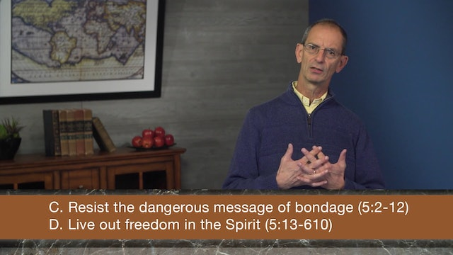 Galatians, A Video Study - Session 22 - Galatians 5:13-15