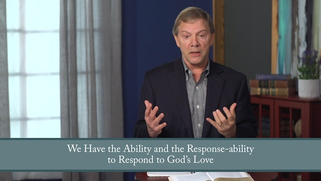 Conformed to His Image - Session 2 - Relational: Loving God Completely