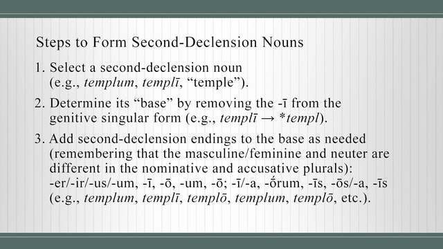 Basics of Latin - Session 4 - Second-Declension Nouns