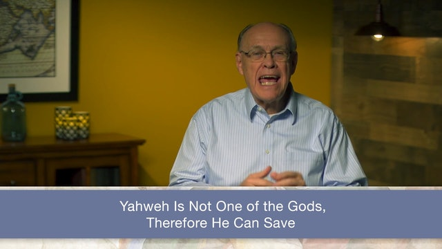 Isaiah, A Video Study - Session 47 - Isaiah 41:1-20