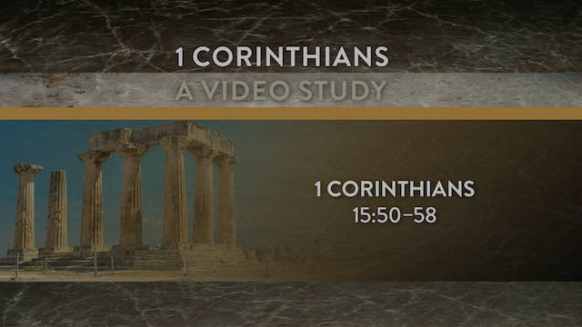 1 Corinthians - Session 33 - 1 Corint...