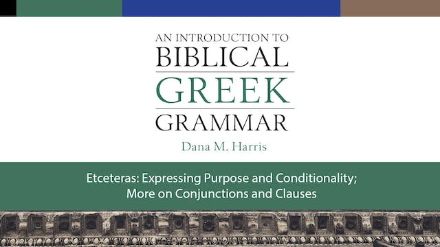 Intro to Biblical Greek - Session 28 ...