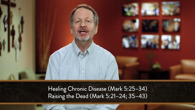 Mark - Session 21 - Mark 5:21-43