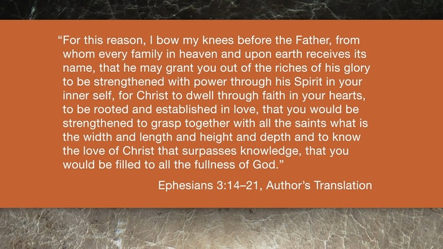 Ephesians (ZECNT) - Session 8 - Ephesians 3:14-21