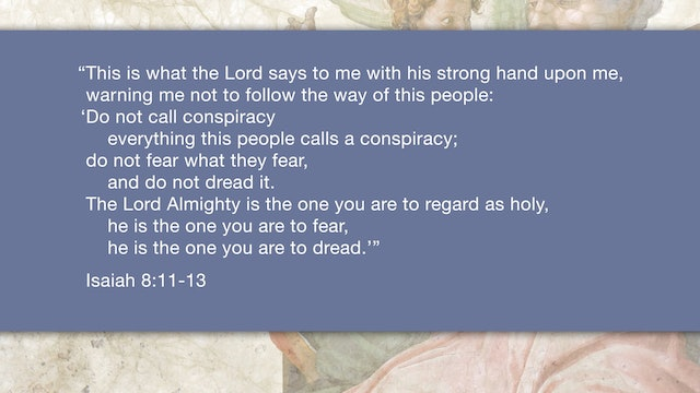 Isaiah, A Video Study - Session 11 - Isaiah 8