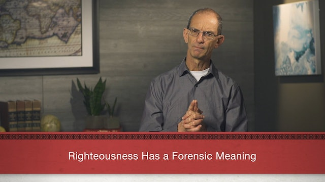 Faith Alone - Session 12 - God's Saving Righteousness
