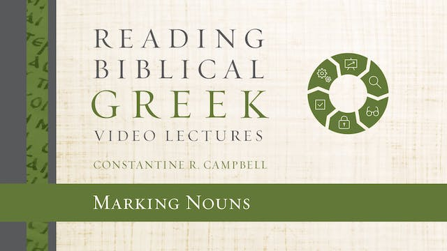 Reading Biblical Greek - Session 16 -...