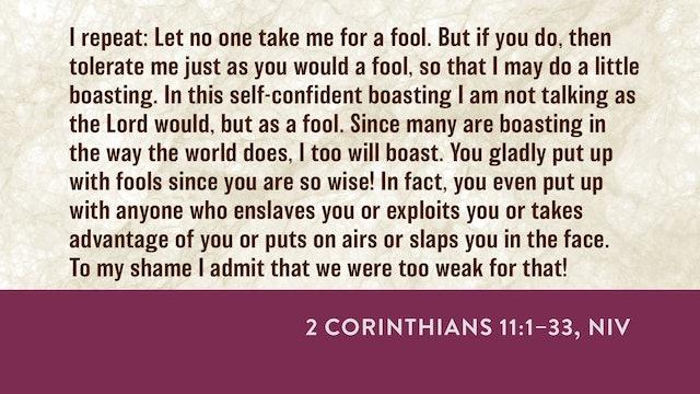 2 Corinthians - Session 17 - 2 Corinthians 11:1-33