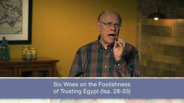Isaiah, A Video Study - Session 31 - ...