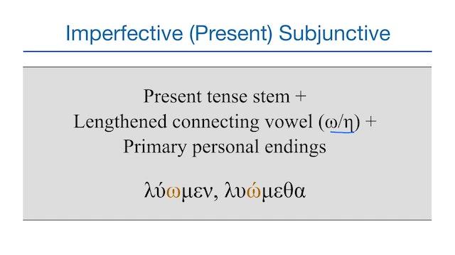 Basics of Biblical Greek - Session 31 - Subjunctive