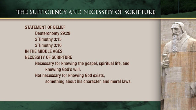 Historical Theology - Session 7: The Sufficiency and Necessity of Scripture