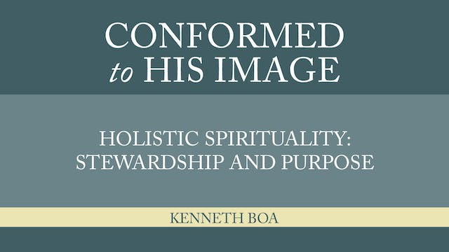 Conformed to His Image - Session 21 -...