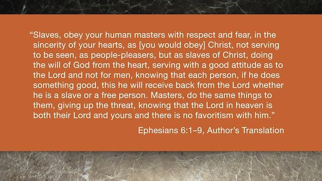 Ephesians (ZECNT) - Session 16 - Ephesians 6:1-9