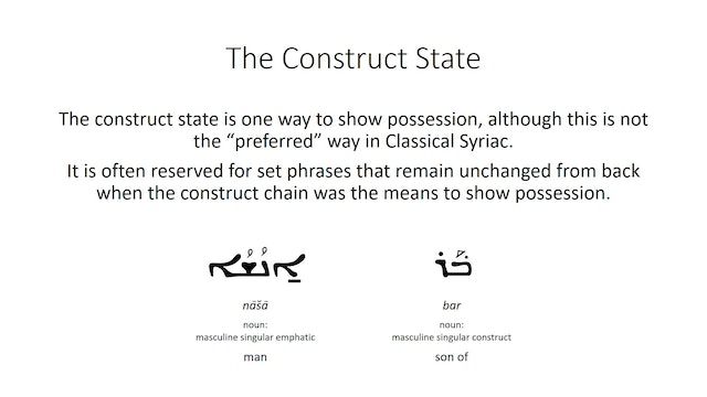Basics of Classical Syriac - Session 3 - Nouns and Adjectives