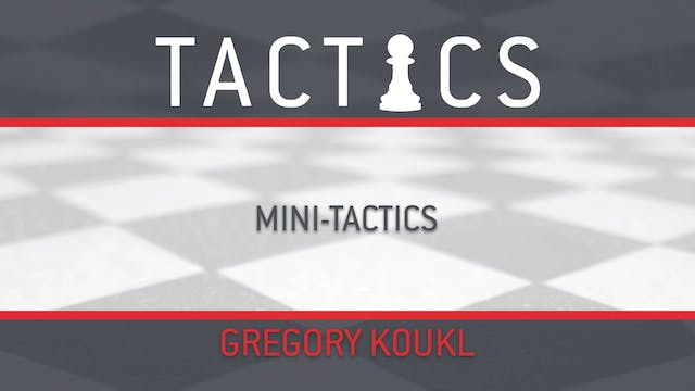Tactics - Session 8 - Mini-Tactics