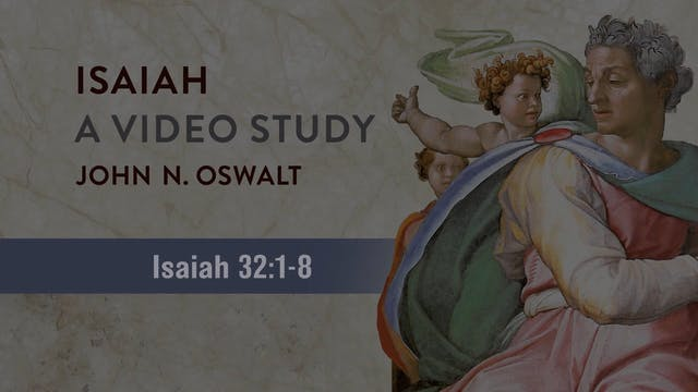 Isaiah, A Video Study - Session 36 - ...