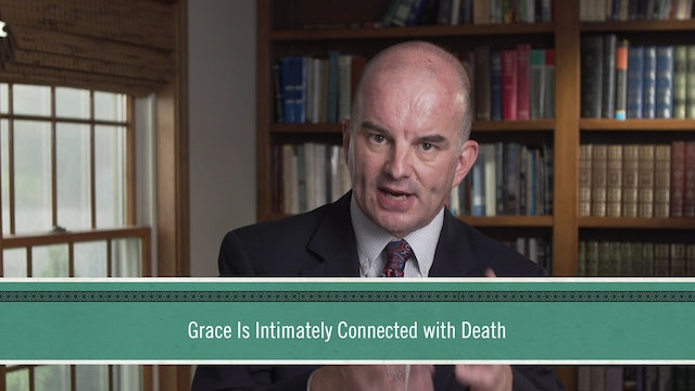 Grace Alone - Session 7 - Grace Reformed: John Calvin and the Reformed Tradition