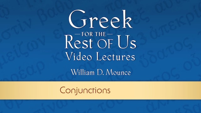 Greek for the Rest of Us - Lesson 20 - Conjunctions