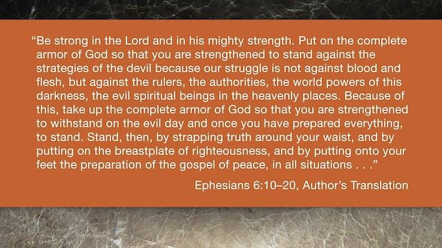 Ephesians (ZECNT) - Session 17 - Ephesians 6:10-20