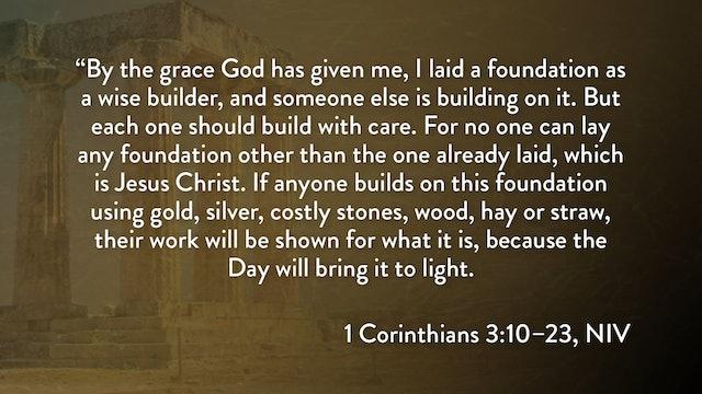 1 Corinthians - Session 9 - 1 Corinthians 3:10-23
