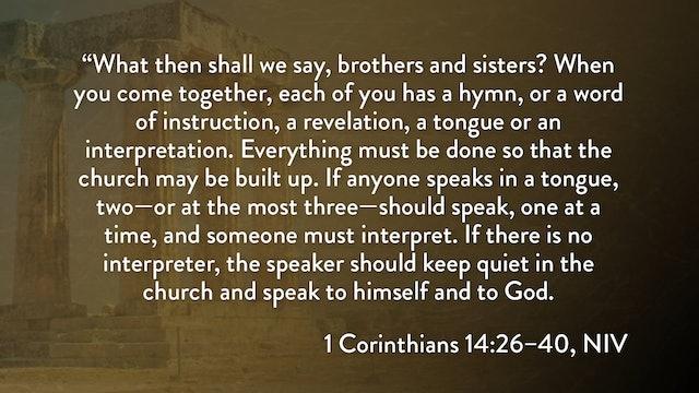 1 Corinthians - Session 29 - 1 Corinthians 14:26-40