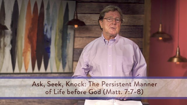 Matthew - Session 15 - Matthew 7:1-12
