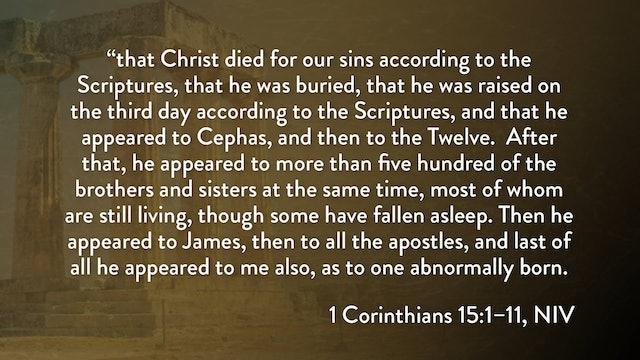 1 Corinthians - Session 30 - 1 Corinthians 15:1-11