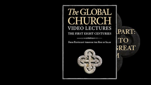 The Global Church - Session 15 - Prel...