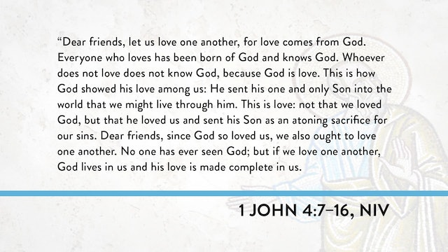 1, 2, and 3 John - Session 14 - 1 John 4:7-16