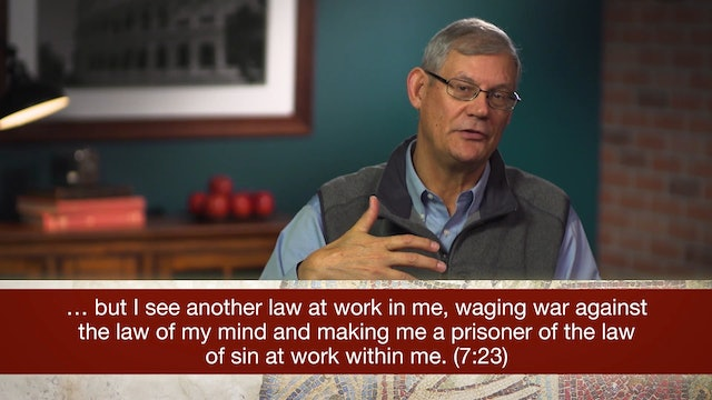 Romans, A Video Study - Session 22 - Romans 7:13-25