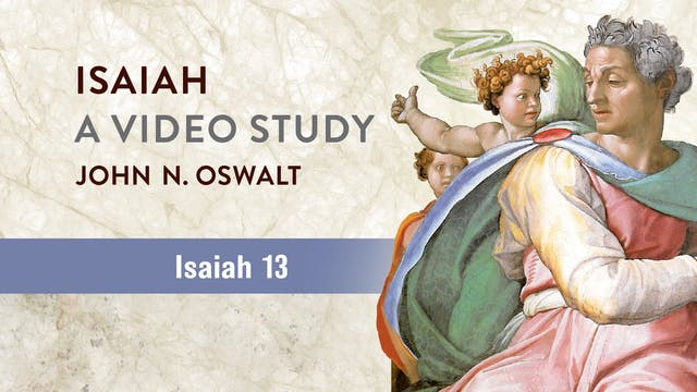 Isaiah, A Video Study - Session 17 - ...
