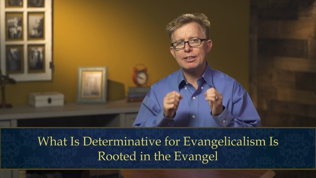 Evangelical Theology - Session 8.1 - The Evangelical Church
