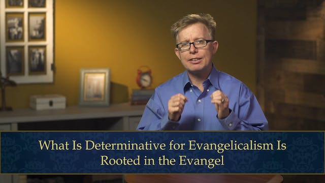 Evangelical Theology - Session 8.1 - ...