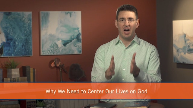 What's Best Next -Session 3 - Why We Need to be God-Centered in Our Productivity