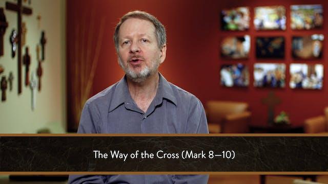 Mark - Session 33 - Mark 8:22-26